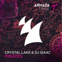 Crystal Lake & DJ Isaac Pirates