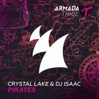 Crystal Lake & DJ Isaac Pirates