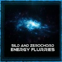 Sild & Zerochord Enegry Flurries