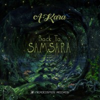 A-kara Back To Samsara