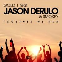Gold 1 Feat. Jason Derulo And Smokey Together We Run