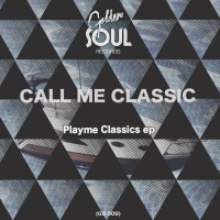 Call Me Classic Playme Classics EP