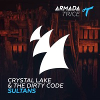 Crystal Lake & The Dirty Code Sultans