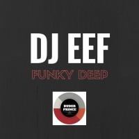 Dj Eef Funk Deep