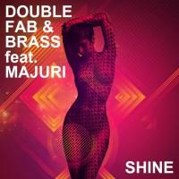 Double Fab, brass Shine