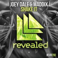 Joey Dale & Maddix Shake It