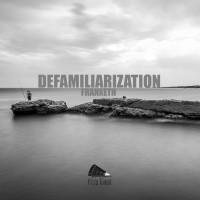 Franxeth Defamiliarization