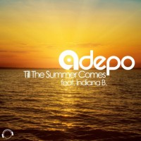 Adepo feat Indiana B Till The Summer Comes
