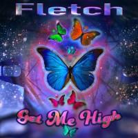 Fletch Get Me High