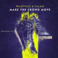 Wildstylez Make The Crowd Move