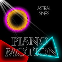 Astral Sines Piano Motion