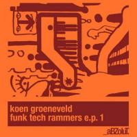 Koen Groeneveld Funk Tech Rammers EP 1