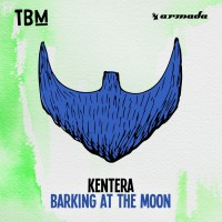 Kentera Barking At The Moon