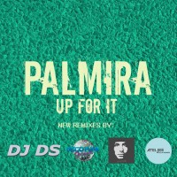 Palmira Up For It