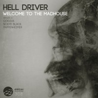 Hell Driver Welcome To The Madhouse