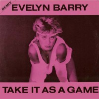 Evelyn Barry Take It As A Game