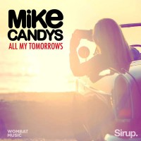 Mike Candys All My Tomorrows