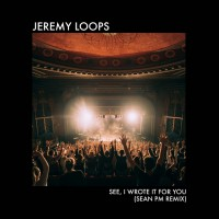 Jeremy Loops See, I Wrote It For You