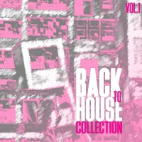 Va Back To House Collection Vol 1