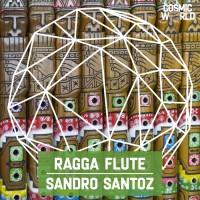 Sandro Santoz Ragga Flute