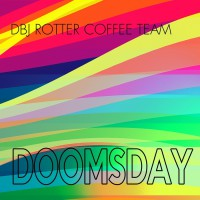 Dbj Rotter Coffee Team Doomsday
