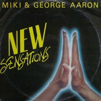 Miki & George Aaron New Sensations