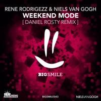 Rene Rodrigezz & Niels Van Gogh Weekend Mode