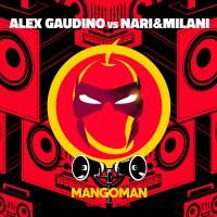 Alex Gaudino vs. Nari & Milani MangoMan