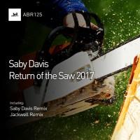 Saby Davis Return Of The Saw 2017