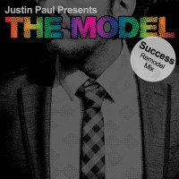 Justin Paul Presents The Model Success