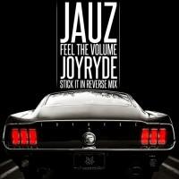 Jauz Feel The Volume
