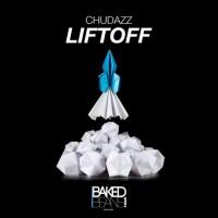 Chudazz Liftoff