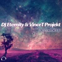 Dj Eternity & Vincet Projekt The 2nd Sleep