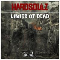 Hardsoulz Limits Of Dead