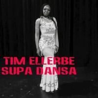 Tim Ellerbe Supa Dansa