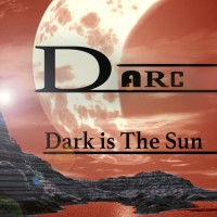 Darc Dark Is The Sun