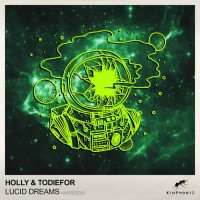 Holly, todiefor Lucid Dreams