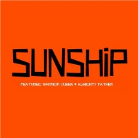 Sunship Feat Warrior Queen Almighty Father