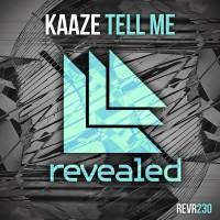 Kaaze Tell Me