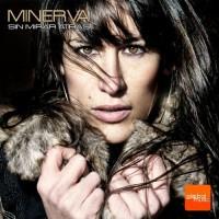 Minerva Sin Mirar Atrás