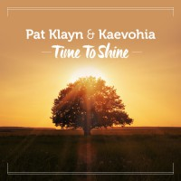 Pat Klayn & Kaevohia Time To Shine