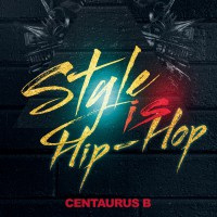 Centaurus B Style Is Hip Hop