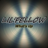 Lil\'fellow What\'s Up