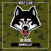 Dr Rude Bombaclat