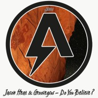 Jason Heat, groovegsus Do You Believe