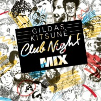 Gildas, various Gildas Kitsune Club Night Mix