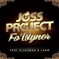 Joss Project Feat Kijahman And Laam Fo Wyner