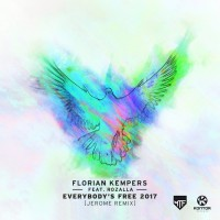 Florian Kempers feat. Rozalla Everybody\'s Free 2017