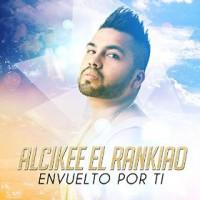 Alcikee El Rankiao Envuelto por Ti