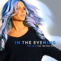 Nick Skitz feat. Melissa Tkautz In The Evening